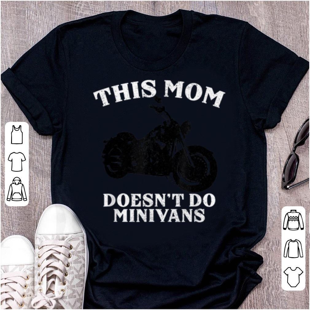 Top Funny Motorcycle Mom Biker Minivan Mother s Day Motor Bike shirt 1 1 - Top Funny Motorcycle Mom Biker Minivan Mother's Day Motor Bike shirt