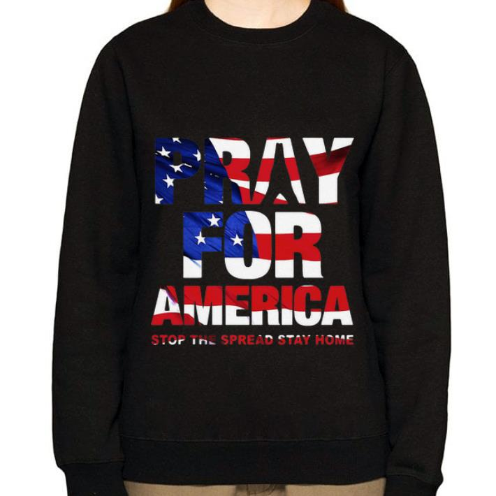 Hot Pray For America Stop The Spread Stay Home American Flag shirt 2 1 - Hot Pray For America Stop The Spread Stay Home American Flag shirt