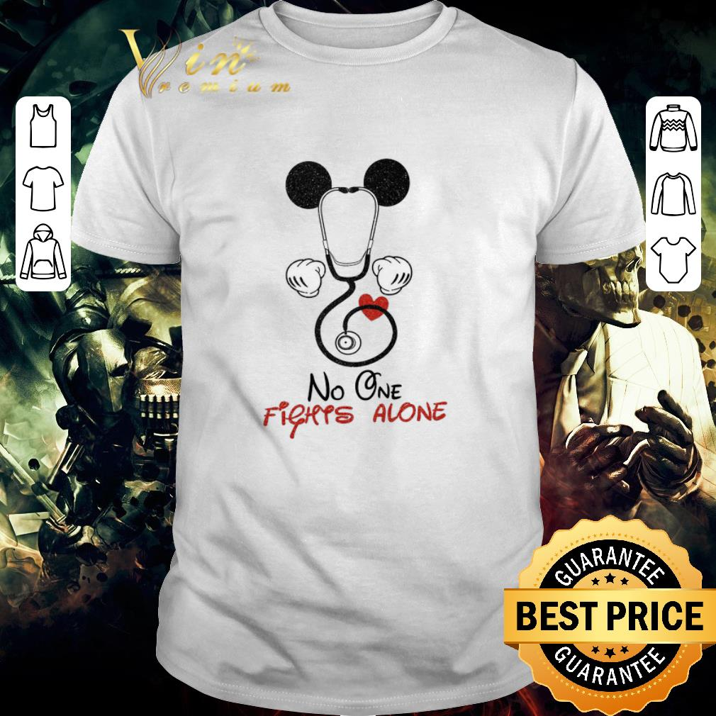 Top Doctor Mickey Mouse No One Fights Alone shirt 1 1 - Top Doctor Mickey Mouse No One Fights Alone shirt