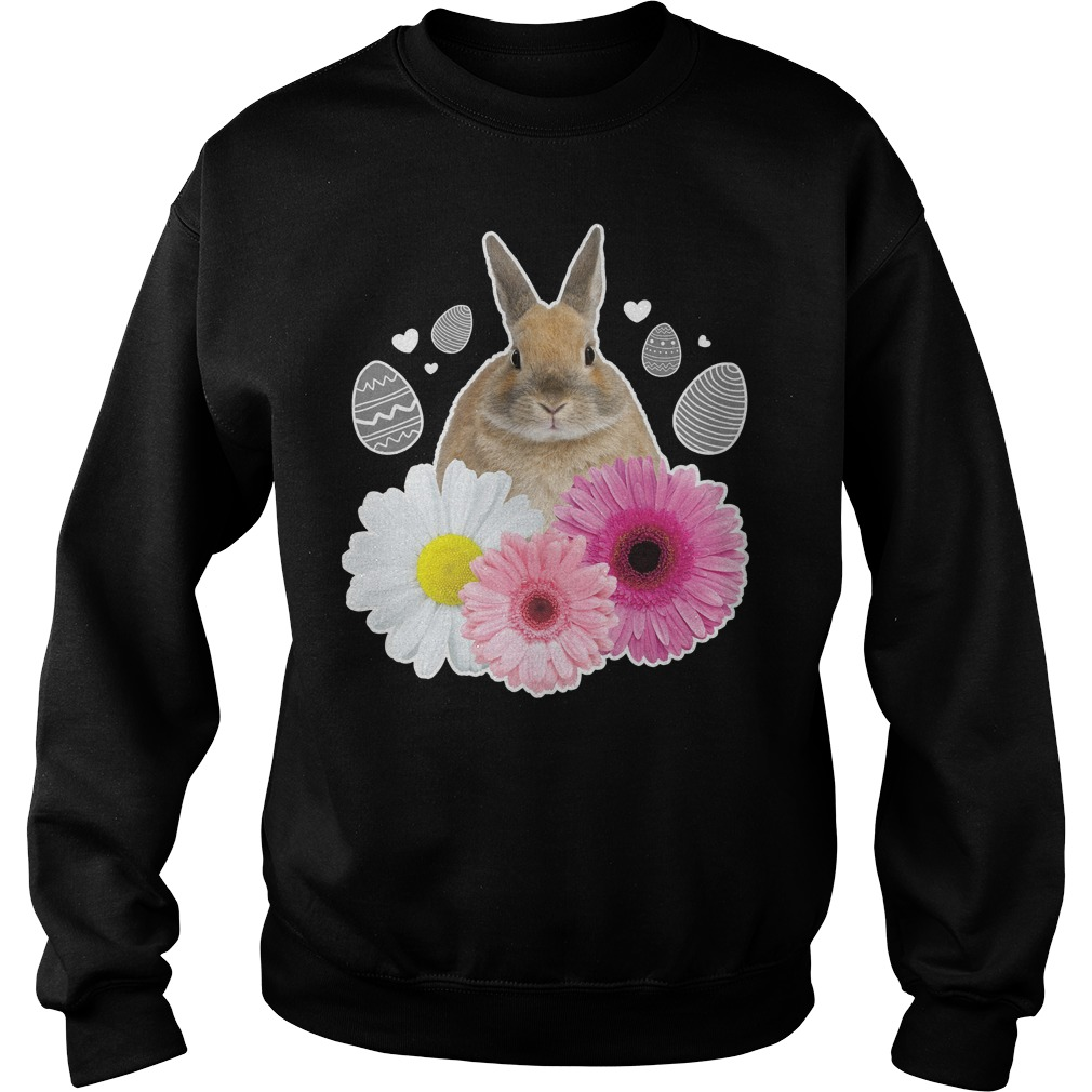 Easter Real Bunny And Flowers Graphic Sweater - Easter Real Bunny And Flowers Graphic Shirt