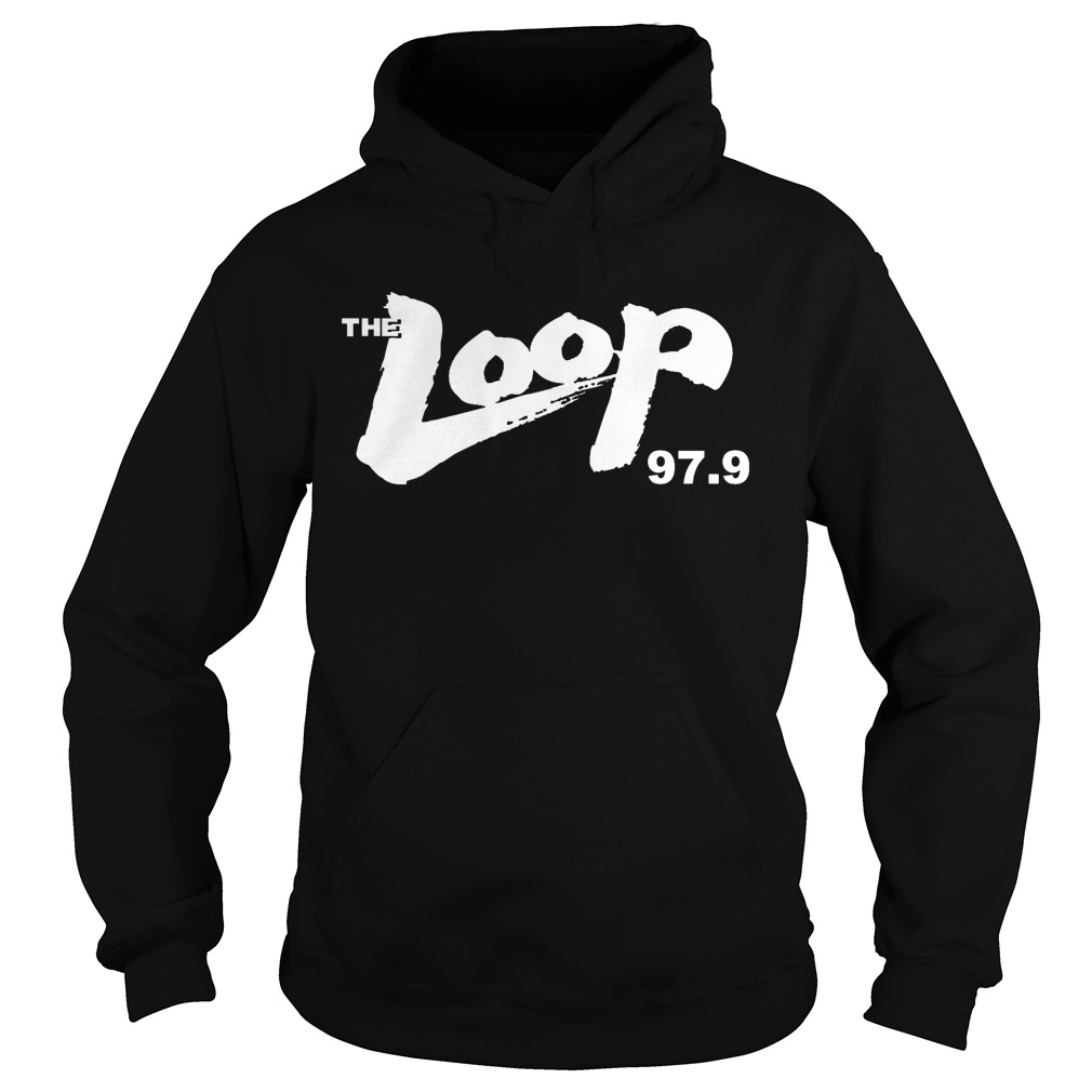 Illinois Radio The Loop 97.9 Hoodie - Illinois Radio The Loop 97.9 Shirt