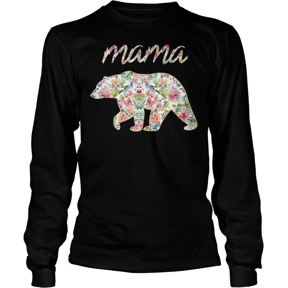 Mama Bear Floral Longsleeve - Mama Bear Floral Shirt