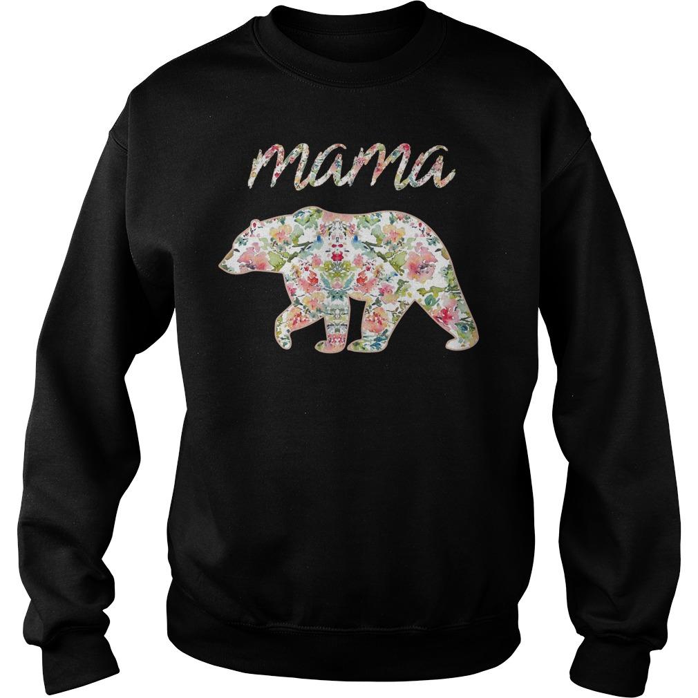 Mama Bear Floral Sweater - Mama Bear Floral Shirt