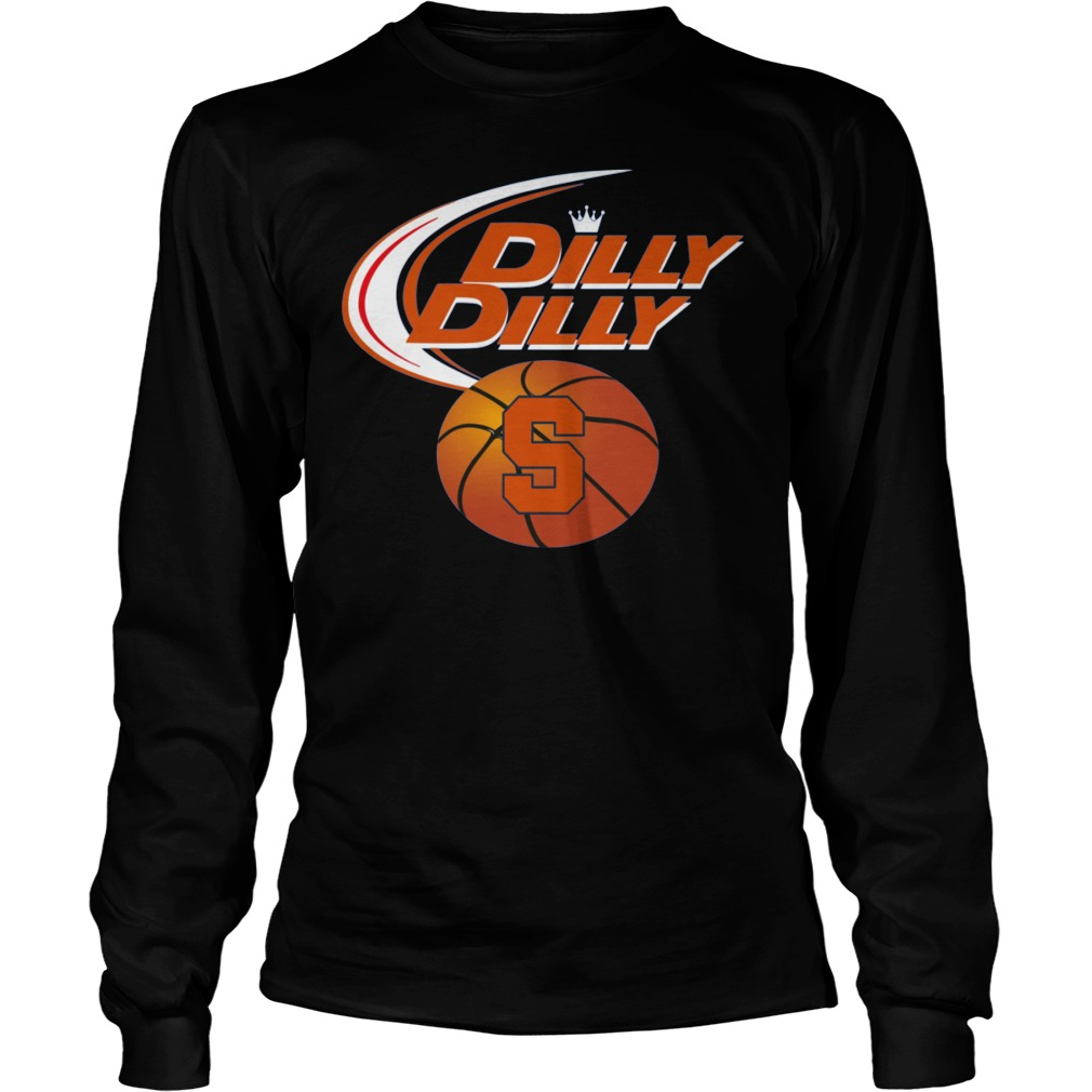 Syracuse Orange Dilly Dilly Longsleeve - Syracuse Orange Dilly Dilly Shirt