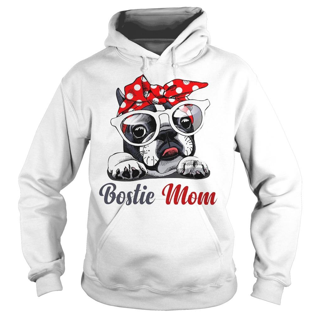 Bostie Mom Dog Hoodie - Bostie Mom Dog Shirt