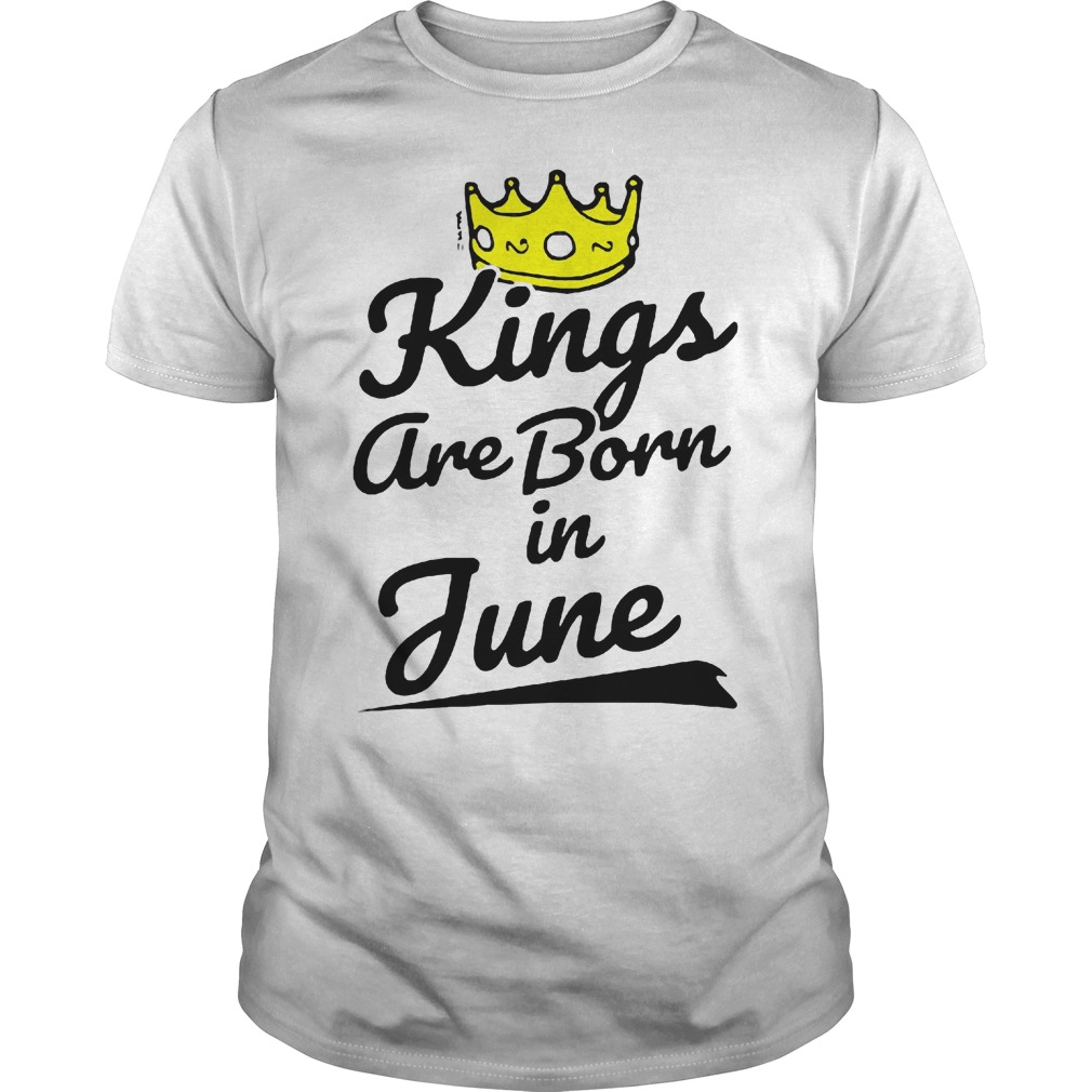 Kings Are Born In June Shirt