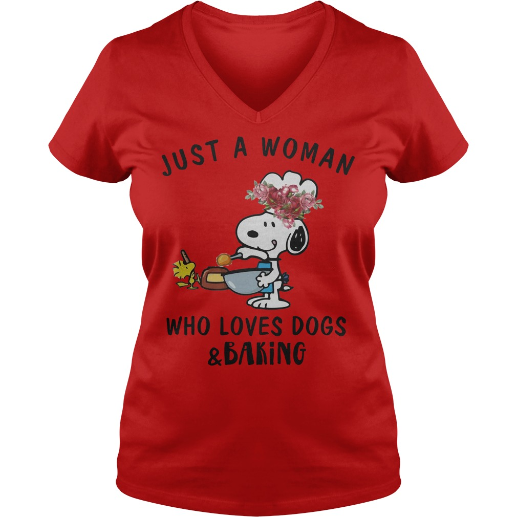 Snoopy Just A Woman Who Loves Dogs And Baking Ladies Vneck - Snoopy Just A Woman Who Loves Dogs And Baking Shirt