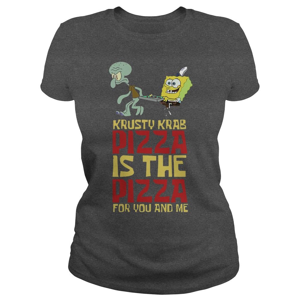 Spongebob Squarepant Krusty Krab Pizza ladies Tee - Spongebob Squarepant Krusty Krab Pizza Shirt