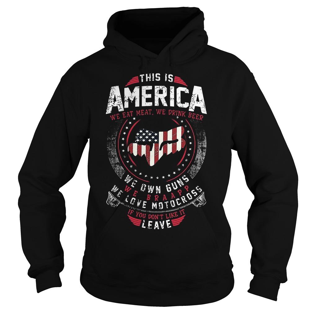 This Is America We Own Guns We Love Motocross Hoodie - This Is America We Own Guns We Love Motocross Shirt