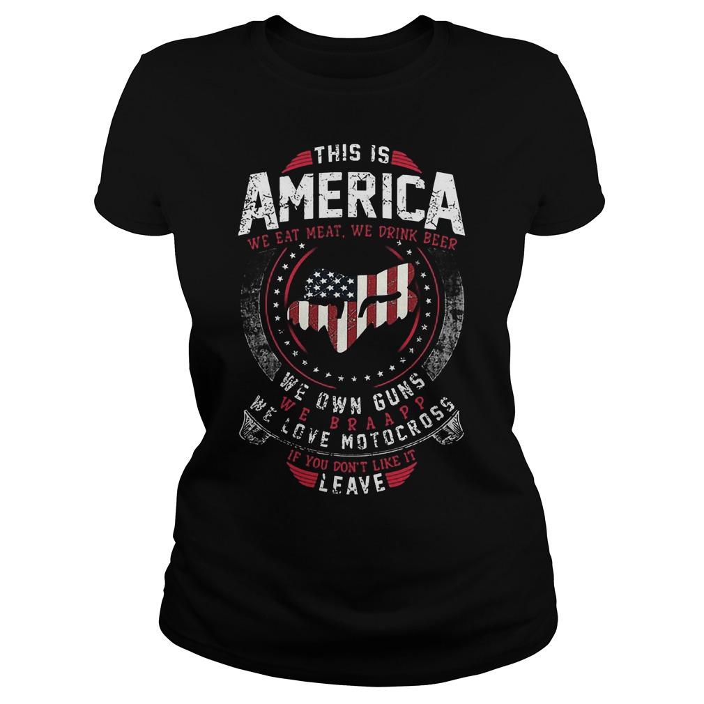 This Is America We Own Guns We Love Motocross Ladies - This Is America We Own Guns We Love Motocross Shirt