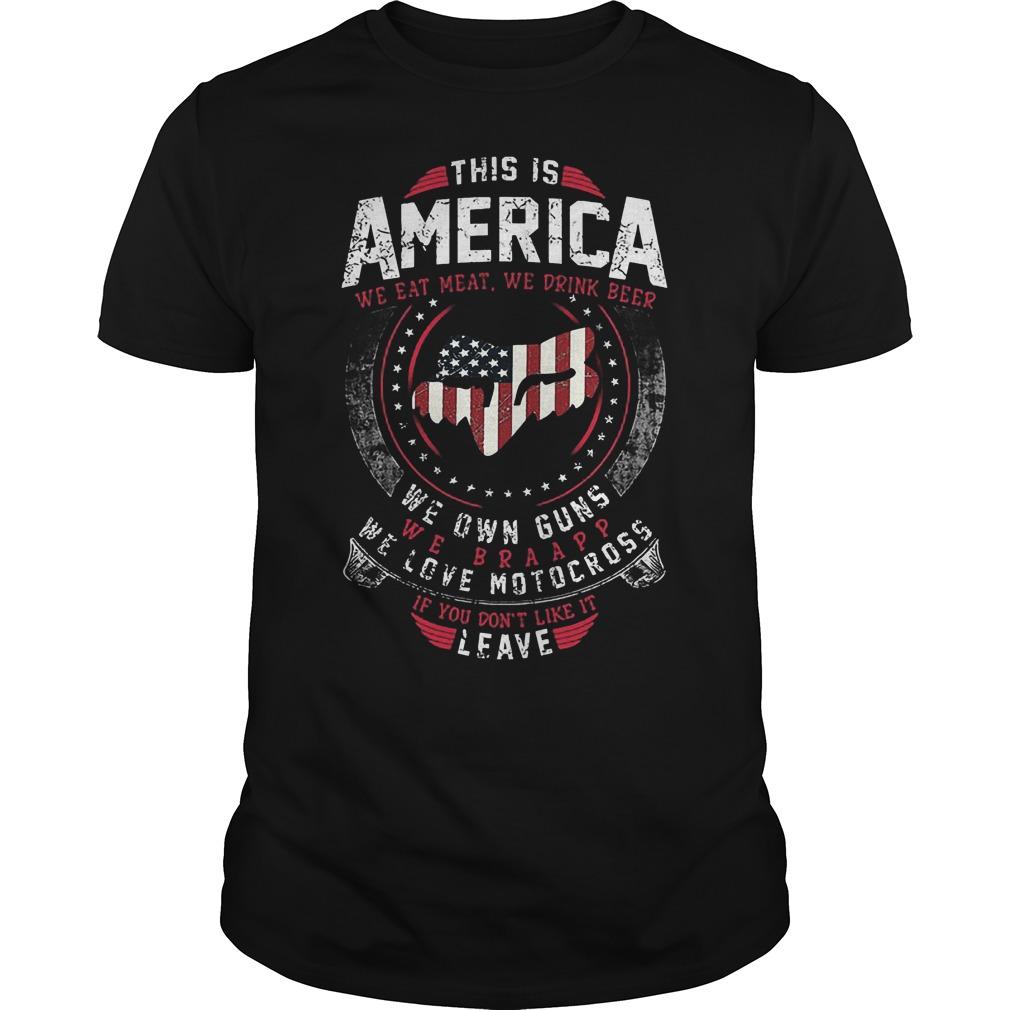 This Is America We Own Guns We Love Motocross Shirt