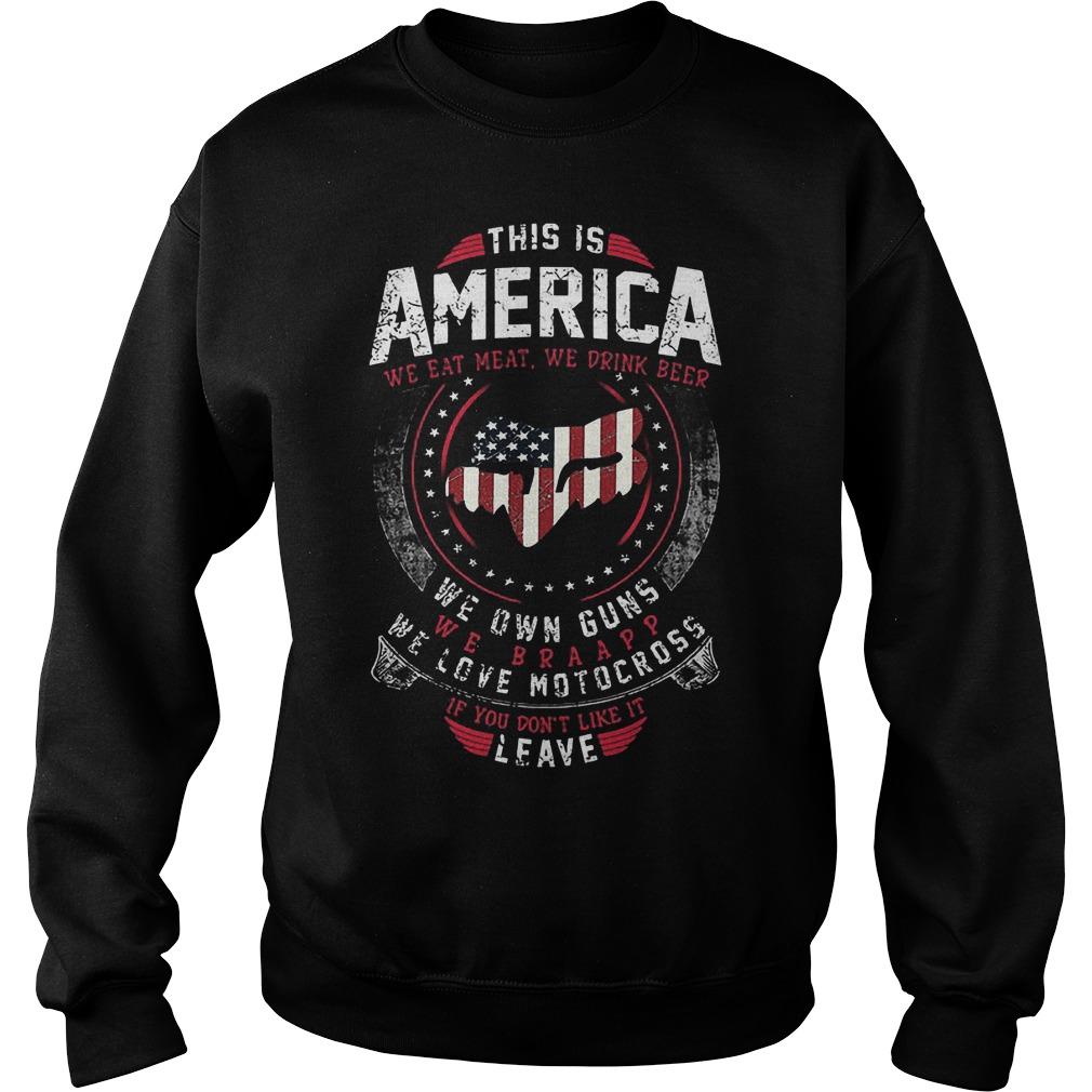 This Is America We Own Guns We Love Motocross Sweater - This Is America We Own Guns We Love Motocross Shirt