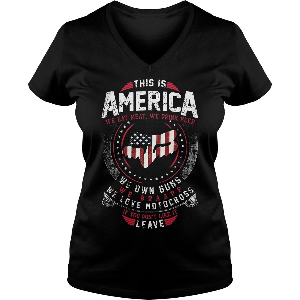 This Is America We Own Guns We Love Motocross V neck - This Is America We Own Guns We Love Motocross Shirt