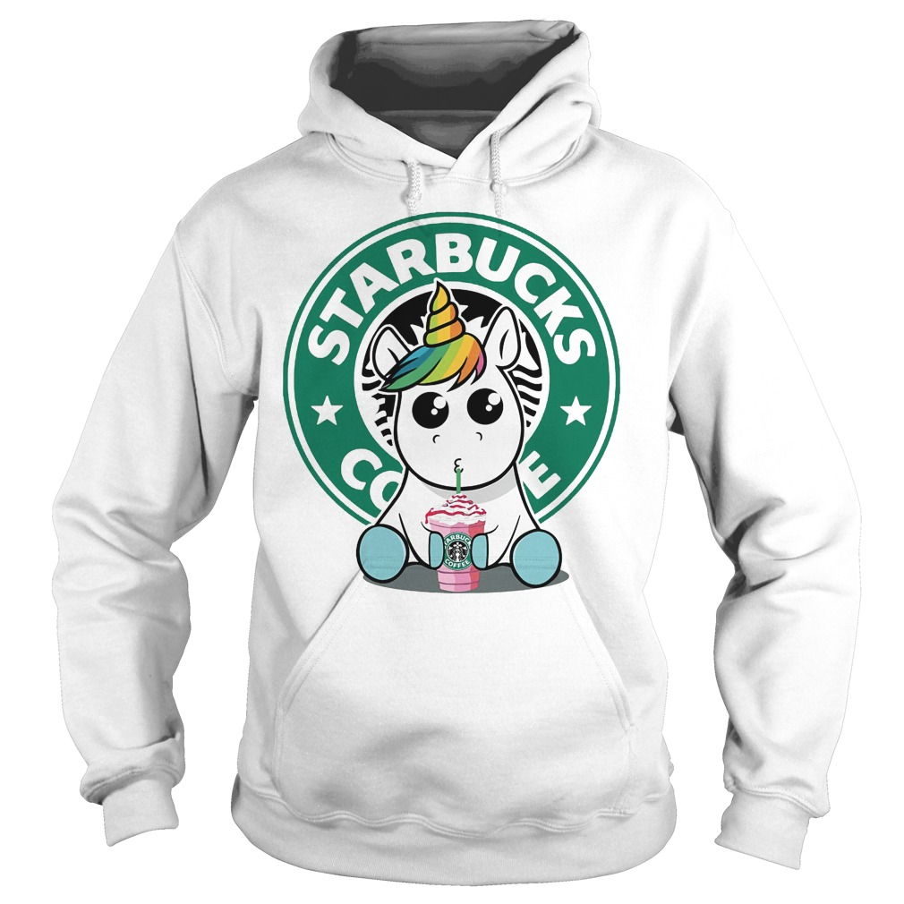 Unicorn Drink Starbucks Coffee Hoodie - Unicorn Drink Starbucks Coffee Shirt