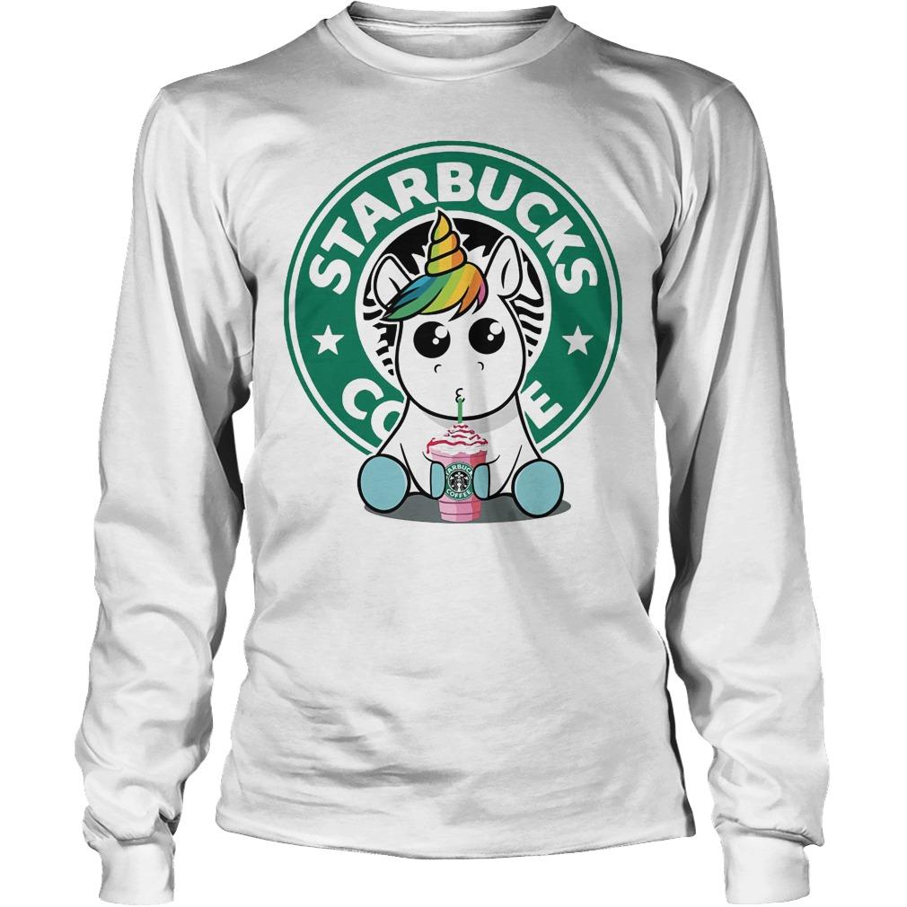Unicorn Drink Starbucks Coffee Longsleeve - Unicorn Drink Starbucks Coffee Shirt