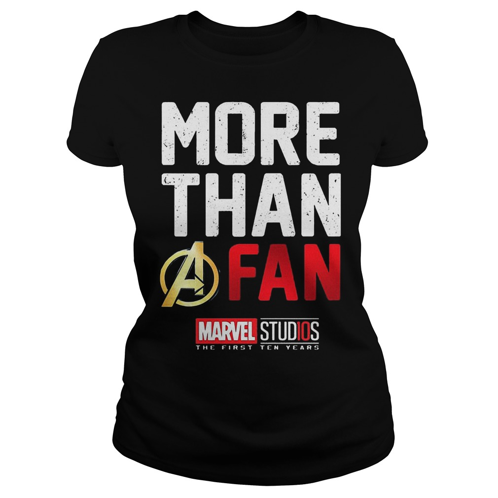 More Than A Fan Marvel Studios Ladies - More Than A Fan Marvel Studios Shirt