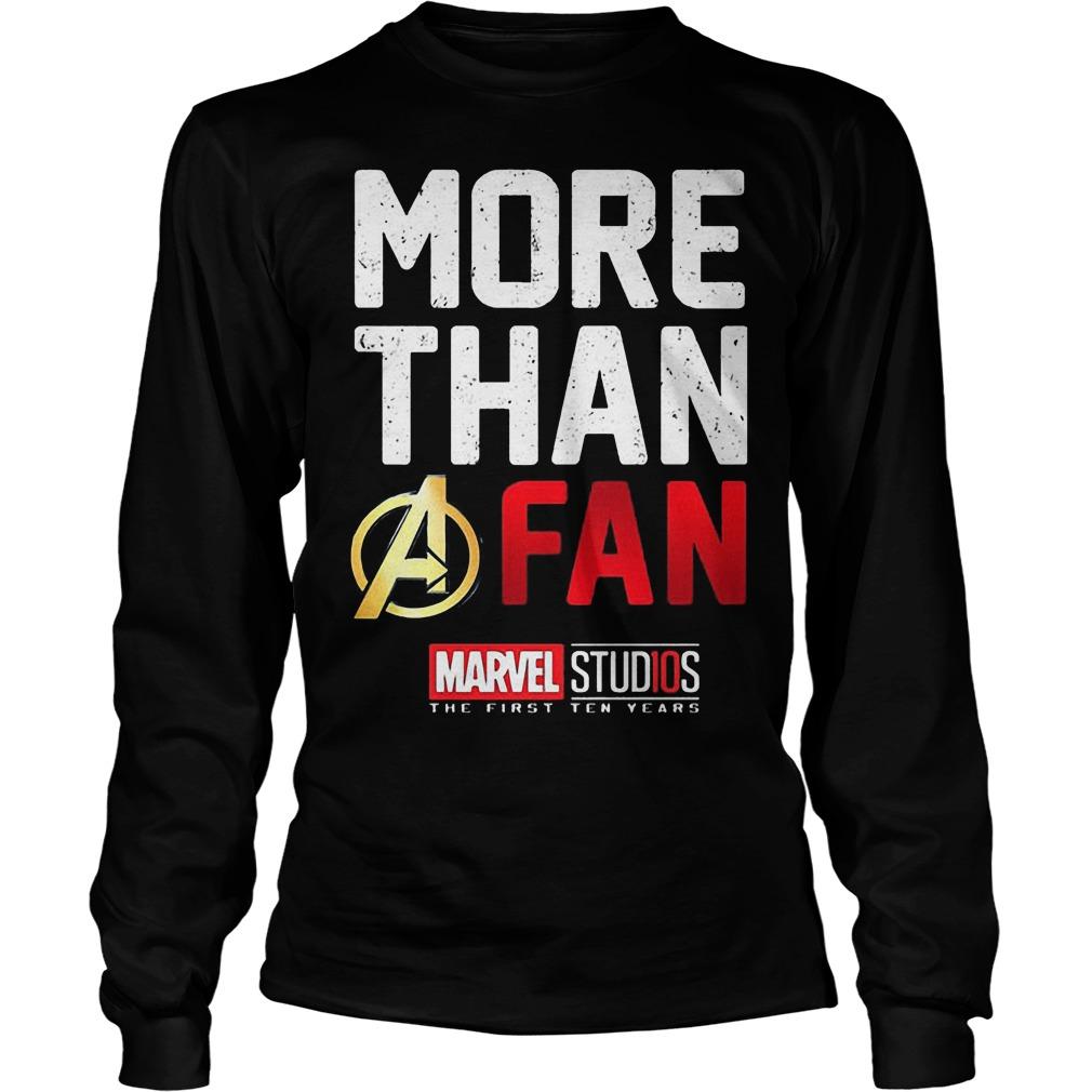 More Than A Fan Marvel Studios Longsleeve - More Than A Fan Marvel Studios Shirt