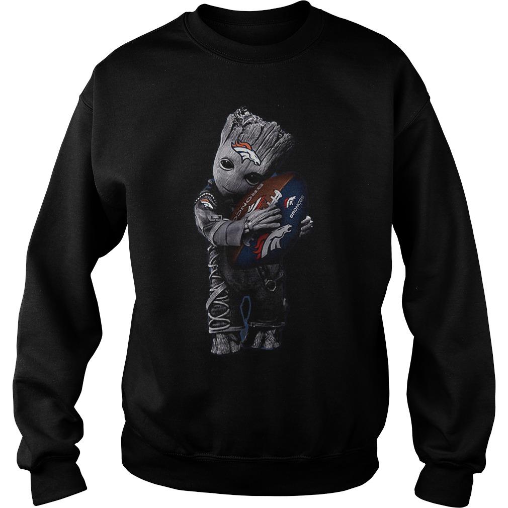 Baby Groot Hug Denver Broncos Football NFL T Shirt Sweat Shirt - Baby Groot Hug Denver Broncos Football NFL T-Shirt