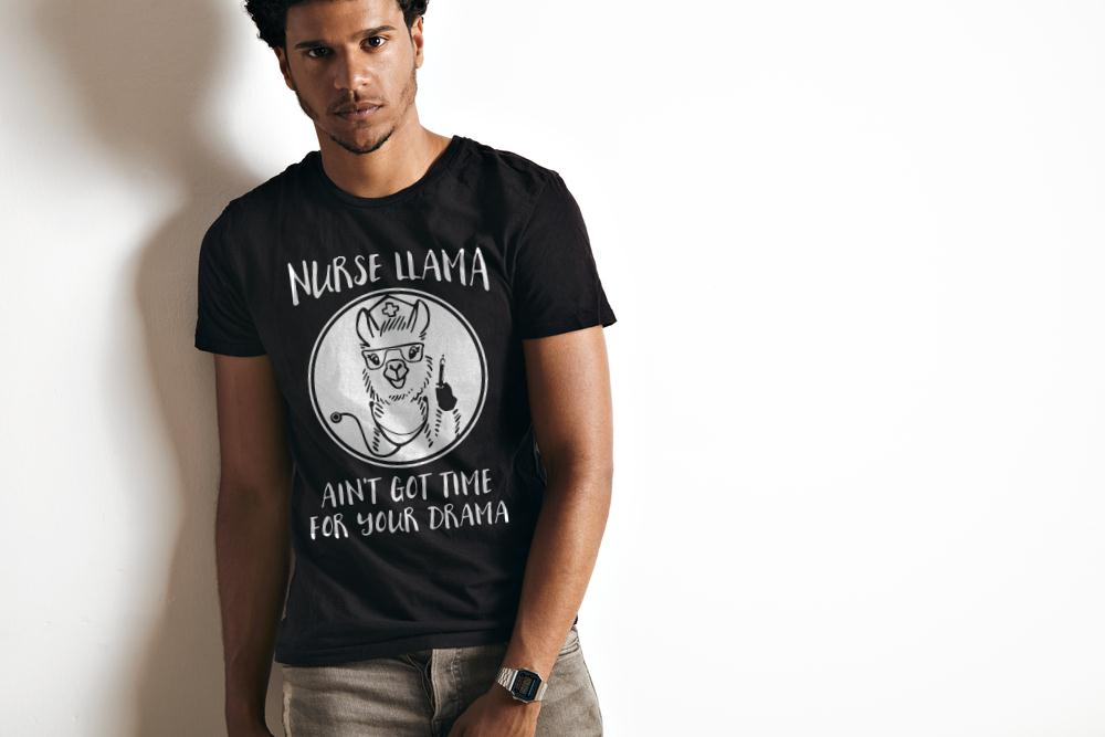 Best Price Nurse Llama Ain't Got Time For Your Drama T Shirt