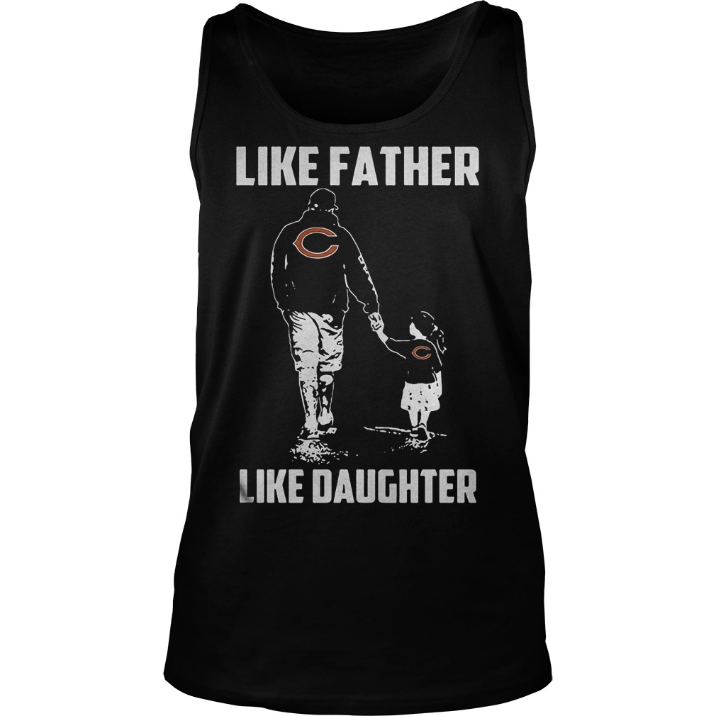 Chicago Bears Like Father Like Daughter T Shirt Unisex Tank Top - Chicago Bears – Like Father Like Daughter T-Shirt