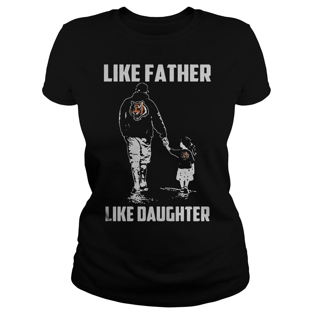 Cincinnati Bengals Like Father Like Daughter T Shirt Ladies Tee - Cincinnati Bengals – Like Father Like Daughter T-Shirt