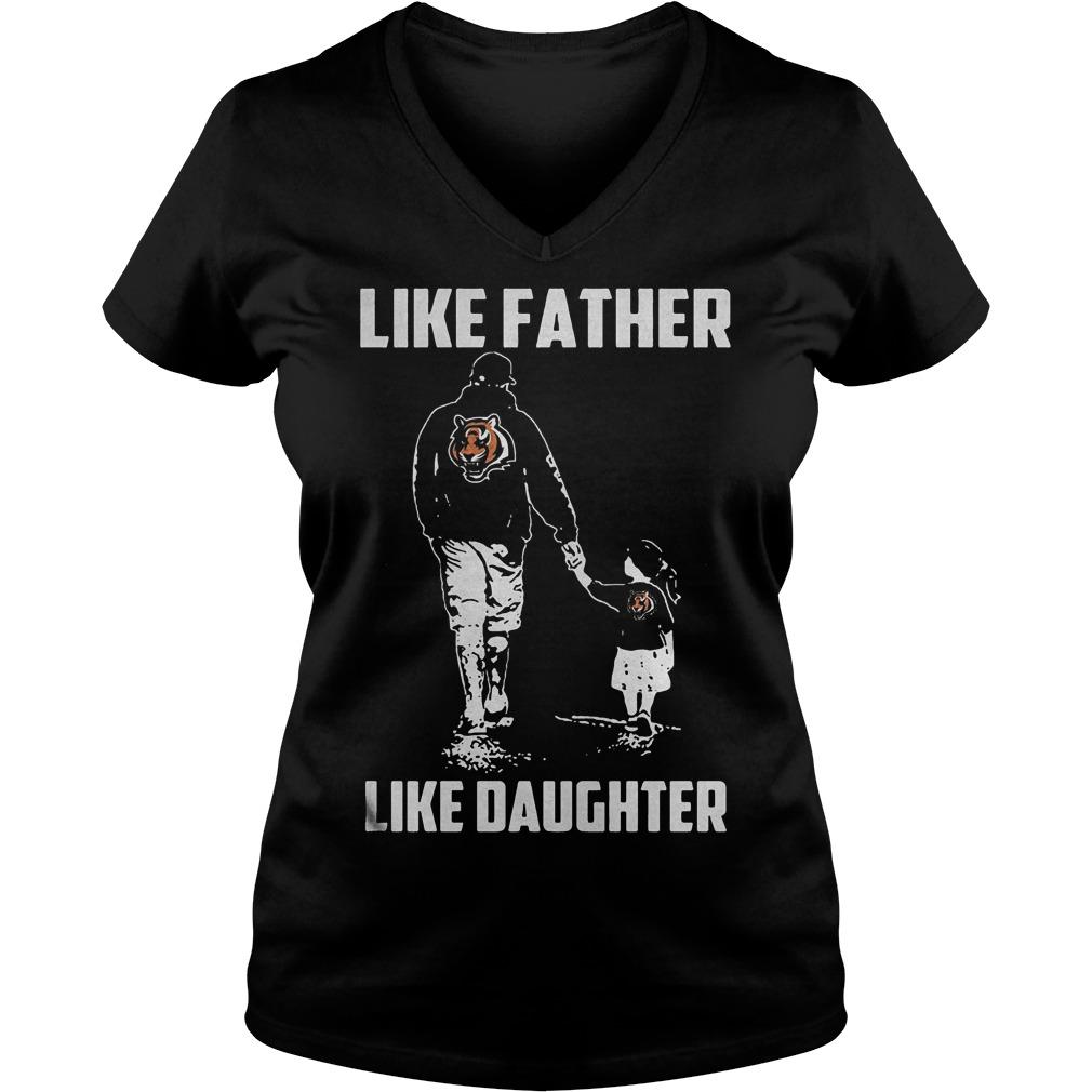 Cincinnati Bengals Like Father Like Daughter T Shirt Ladies V Neck - Cincinnati Bengals – Like Father Like Daughter T-Shirt