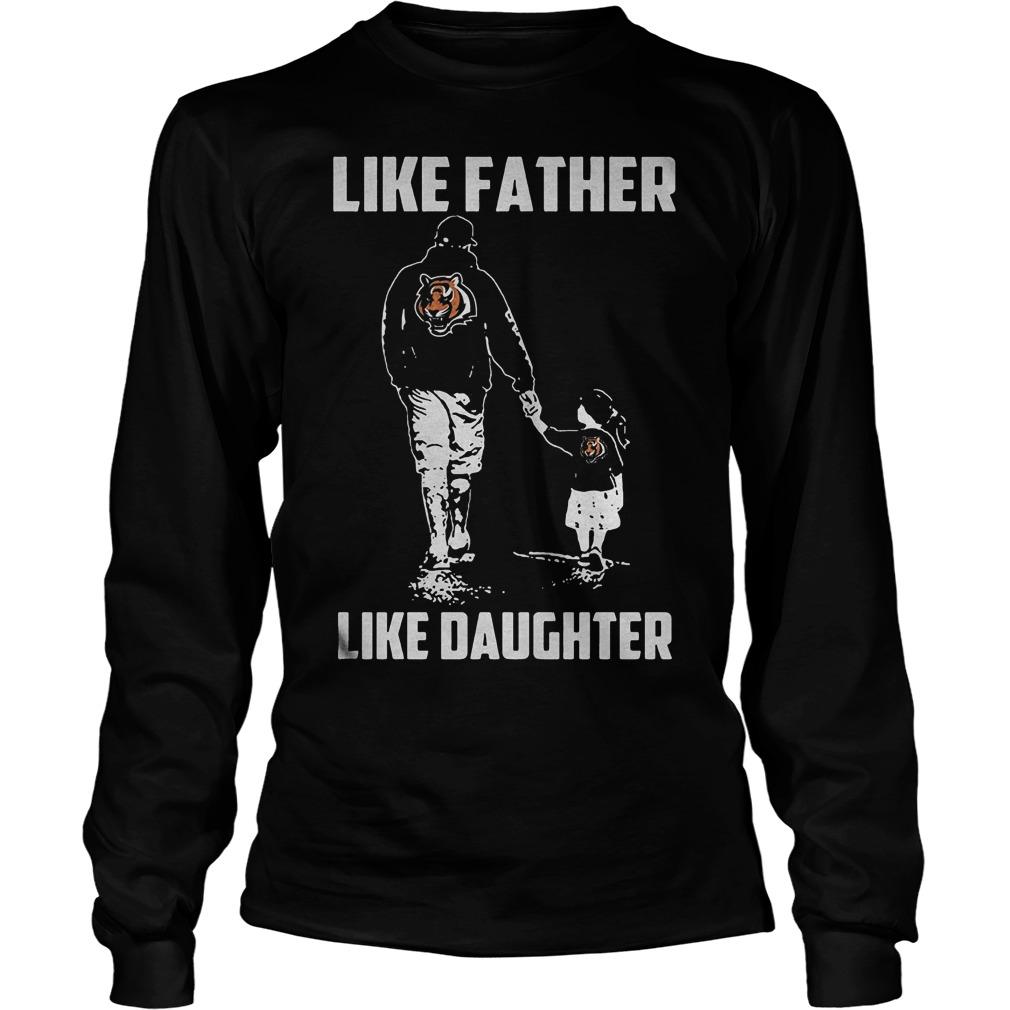 Cincinnati Bengals Like Father Like Daughter T Shirt Unisex Longsleeve Tee - Cincinnati Bengals – Like Father Like Daughter T-Shirt