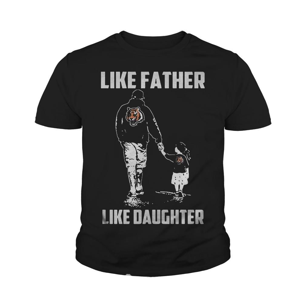 Cincinnati Bengals Like Father Like Daughter T Shirt Youth Tee - Cincinnati Bengals – Like Father Like Daughter T-Shirt