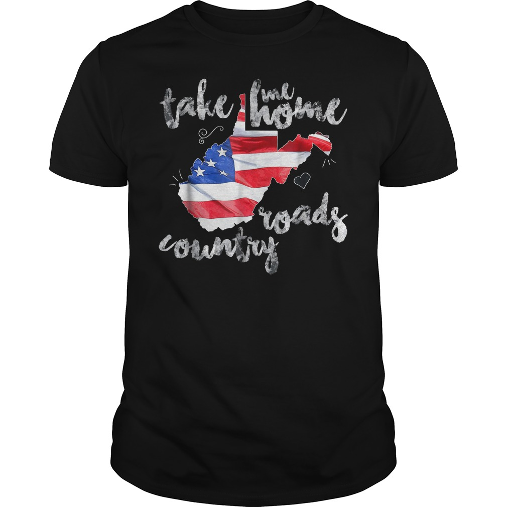 Country Roads Take Me Roads Country T Shirt Classic Guys Unisex Tee 3 - Country Roads Take Me Roads Country T-Shirt