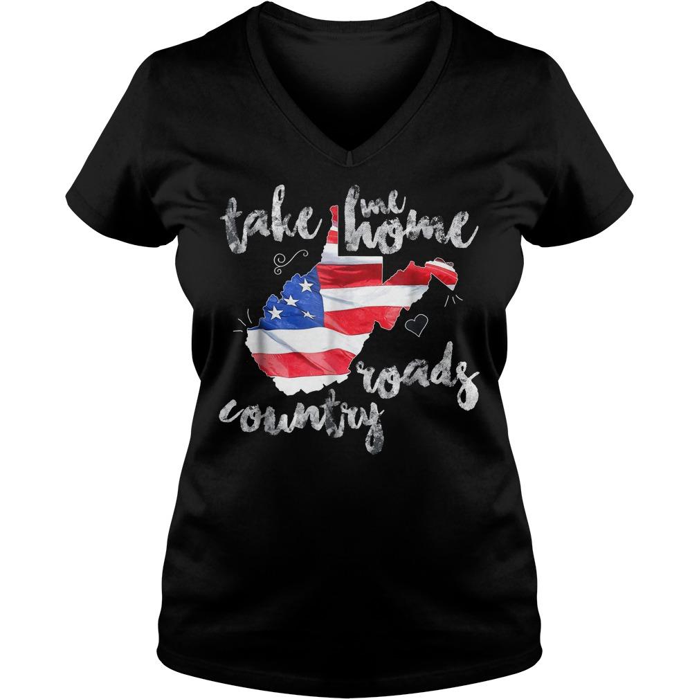 Country Roads Take Me Roads Country T Shirt Ladies V Neck 2 - Country Roads Take Me Roads Country T-Shirt
