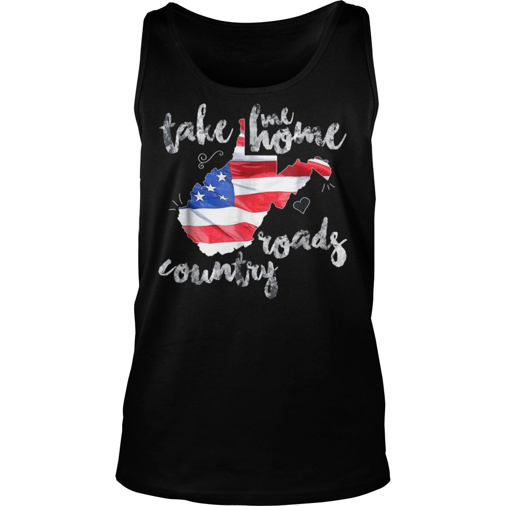 Country Roads Take Me Roads Country T Shirt Tank Top Unisex 2 - Country Roads Take Me Roads Country T-Shirt
