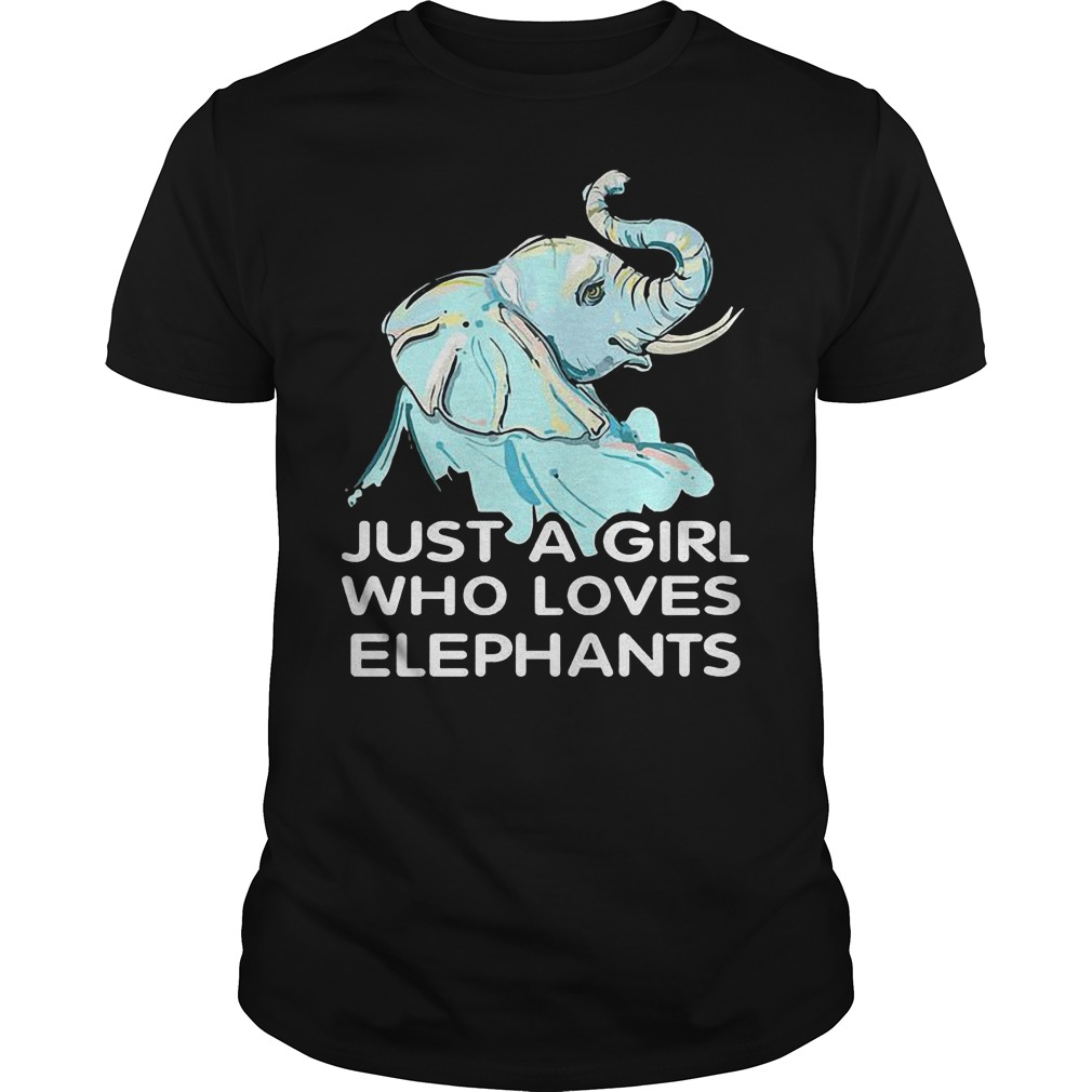 Just A Girl Who Loves Elephants T Shirt Guys Tee - Just A Girl Who Loves Elephants T-Shirt