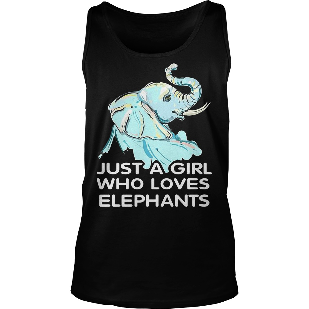 Just A Girl Who Loves Elephants T Shirt Unisex Tank Top - Just A Girl Who Loves Elephants T-Shirt