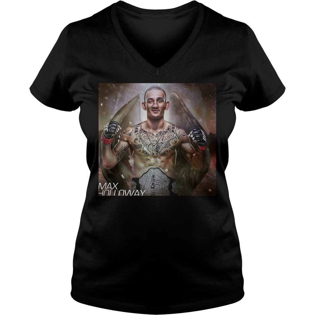 Max Holloway Ufc Fighter The Best Is Blessed T Shirt Ladies V Neck - Max Holloway Ufc Fighter The Best Is Blessed T-Shirt