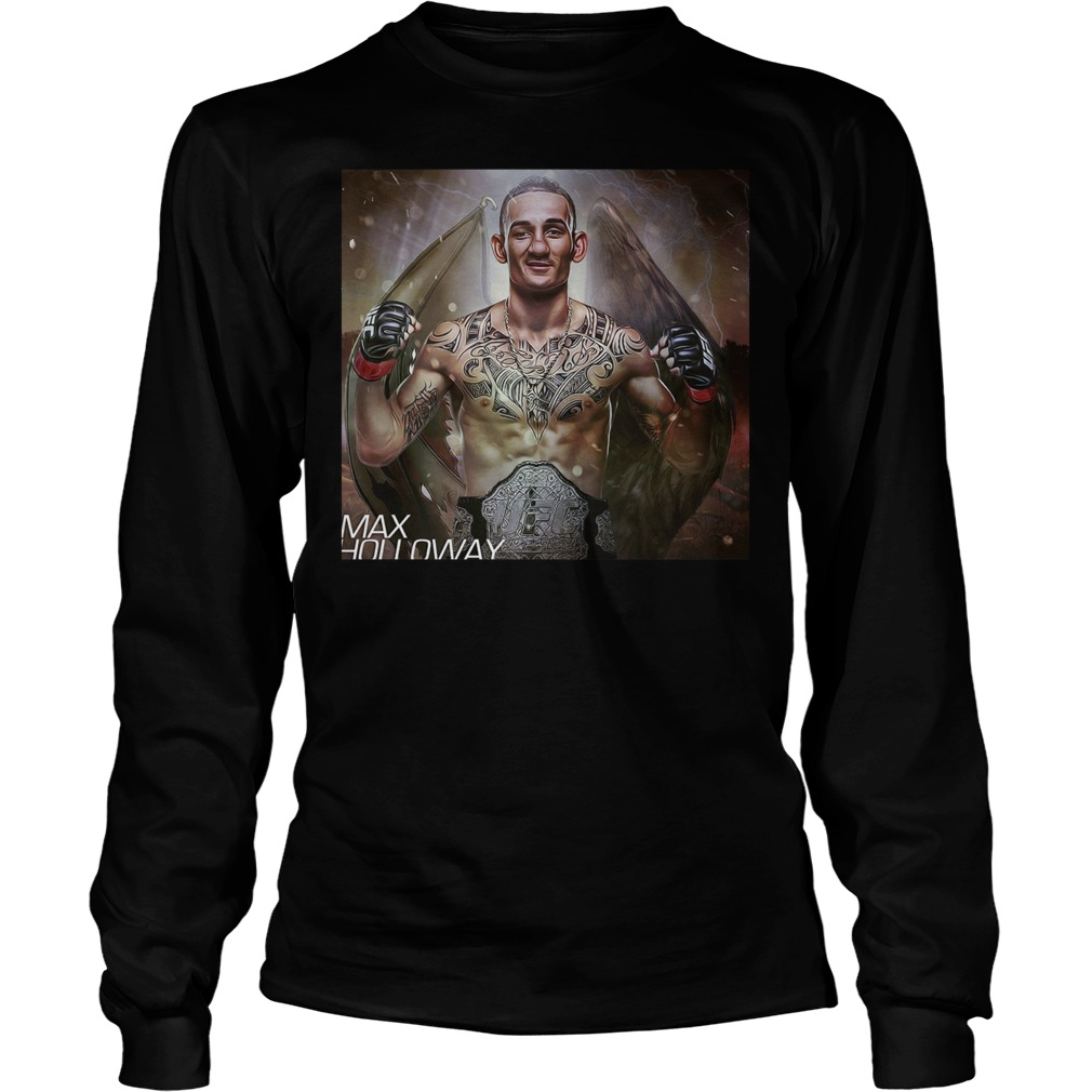 Max Holloway Ufc Fighter The Best Is Blessed T Shirt Unisex Longsleeve Tee - Max Holloway Ufc Fighter The Best Is Blessed T-Shirt