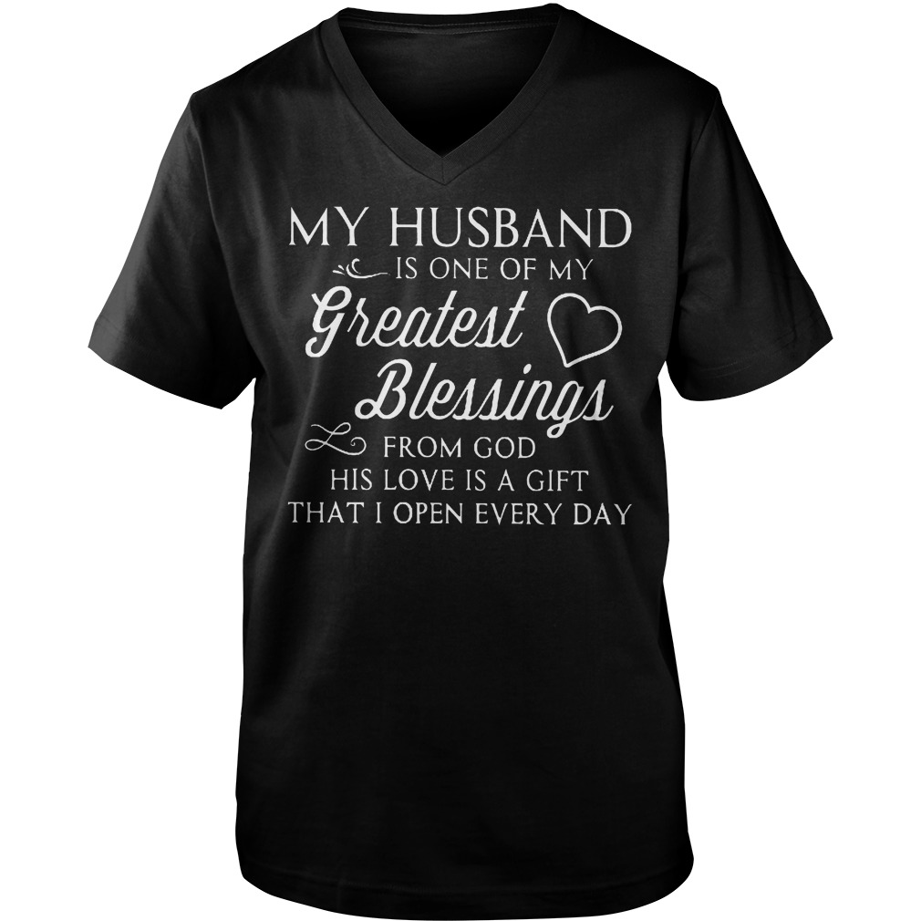 My Husband Is My Greatest Blessings T Shirt Guys V Neck - My Husband Is My Greatest Blessings T-Shirt