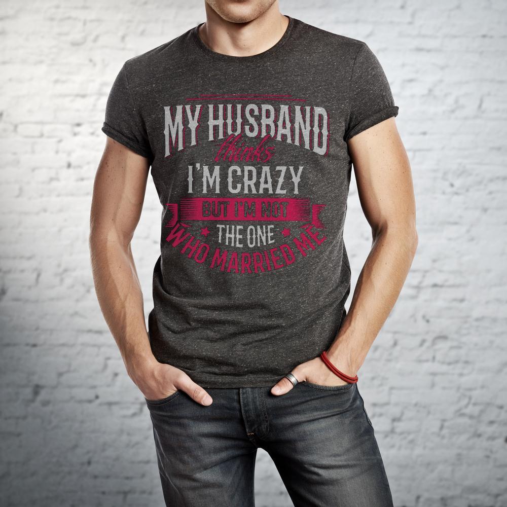 My Husband Who Married Me T Shirt