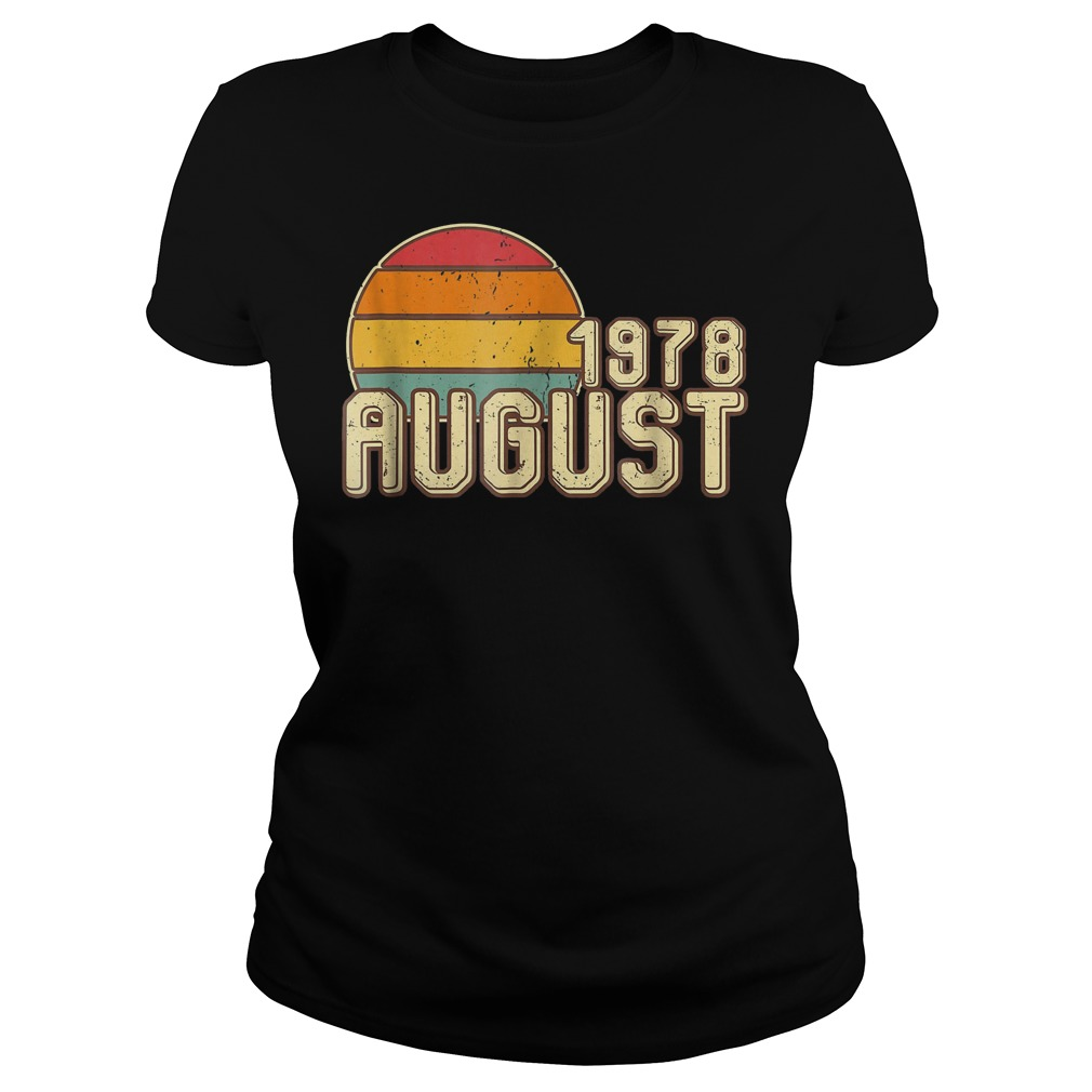 Premium Vintage August 1978 40th Birthday T Shirt Classic Ladies Tee - Premium Vintage August 1978 - 40th Birthday T-Shirt