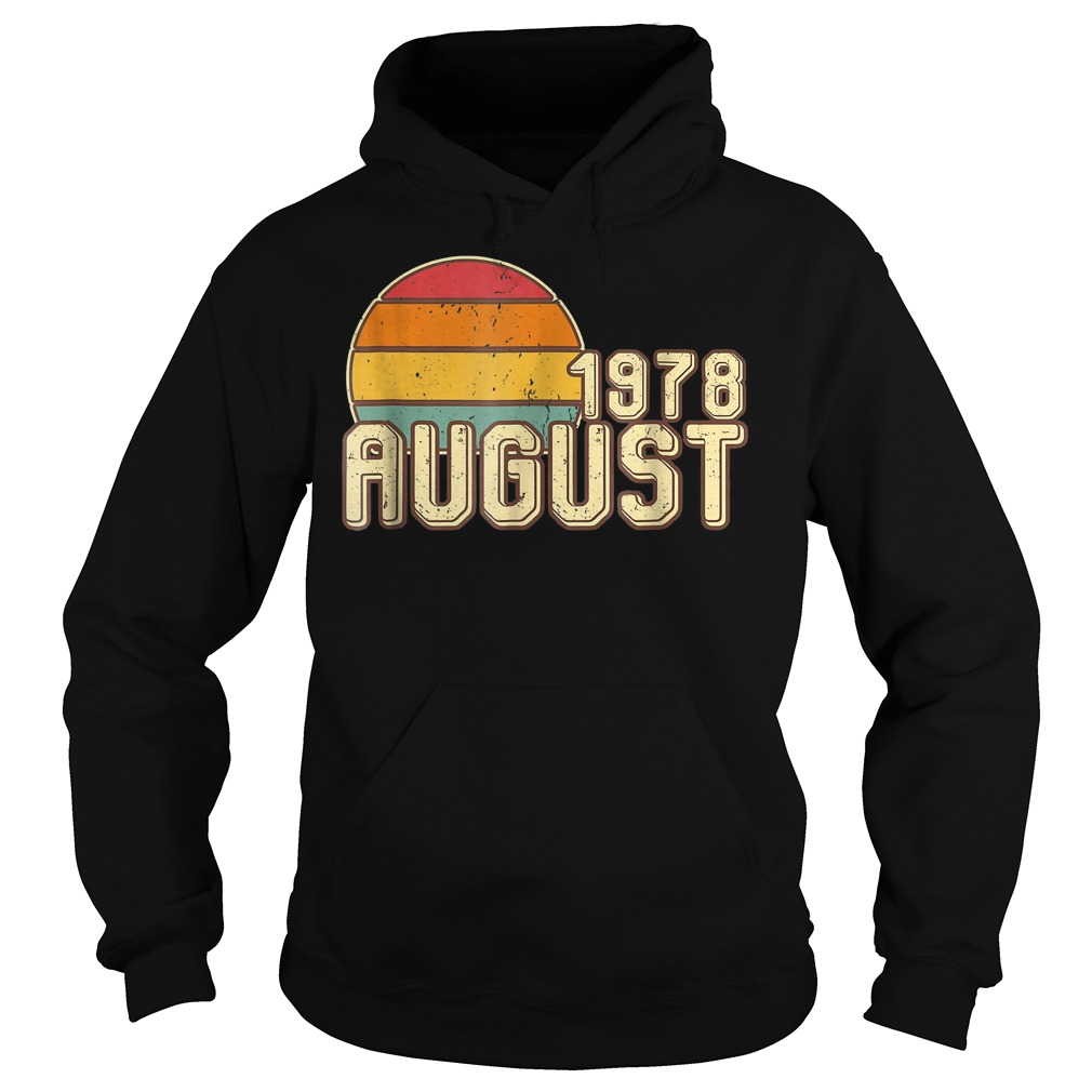 Premium Vintage August 1978 40th Birthday T Shirt Hoodie - Premium Vintage August 1978 - 40th Birthday T-Shirt