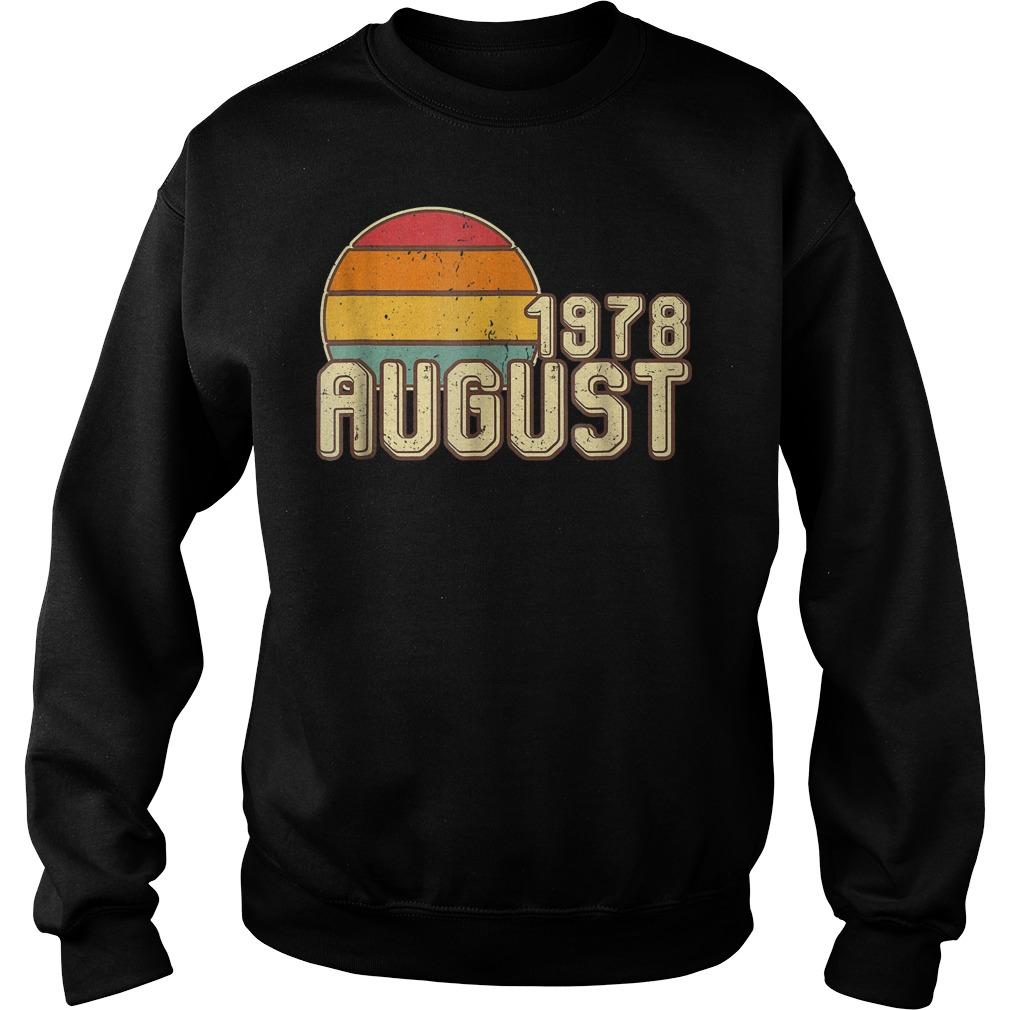 Premium Vintage August 1978 40th Birthday T Shirt Sweatshirt Unisex - Premium Vintage August 1978 - 40th Birthday T-Shirt