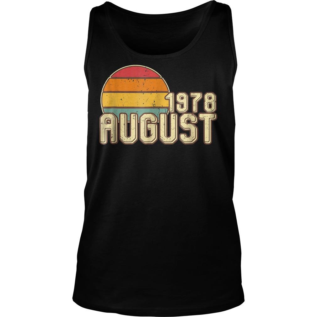 Premium Vintage August 1978 40th Birthday T Shirt Tank Top Unisex - Premium Vintage August 1978 - 40th Birthday T-Shirt