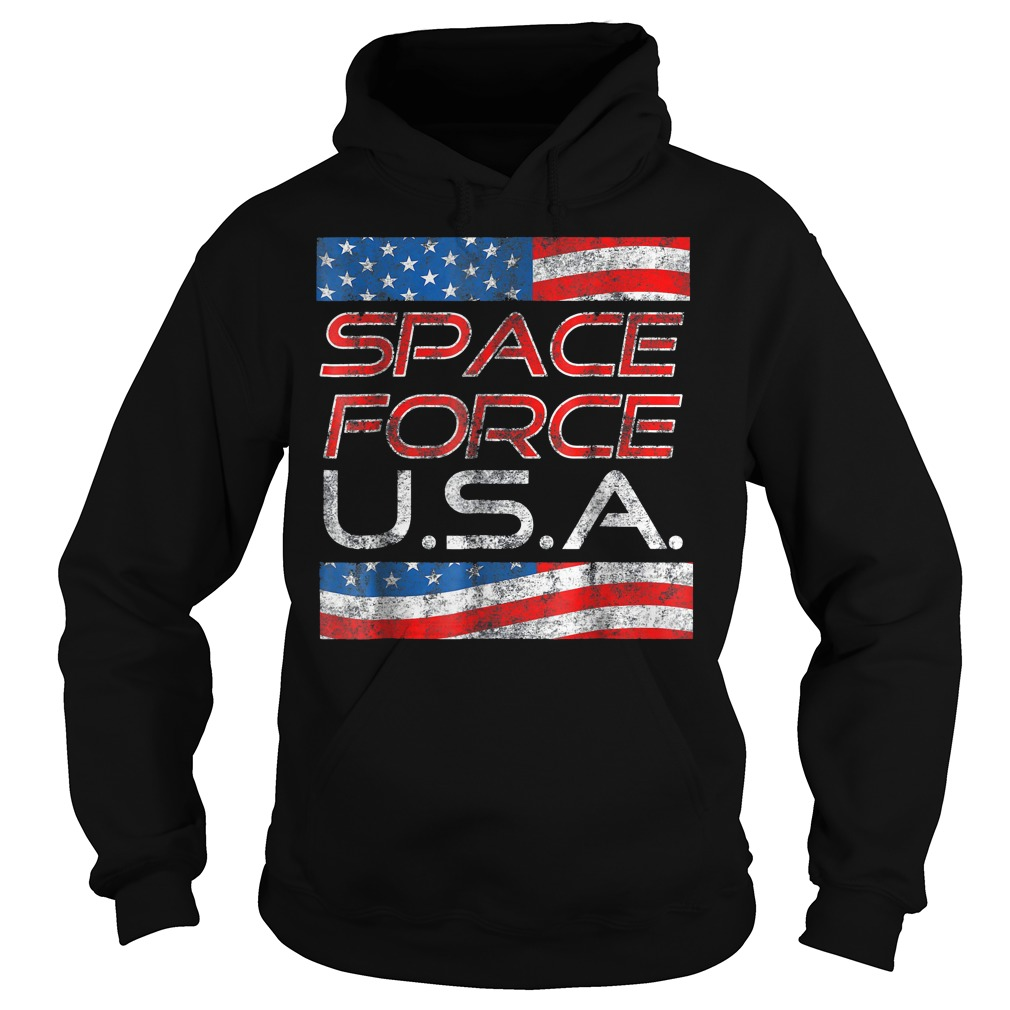 Space Force Vintage USA Trump Military Patriotic 2020 Hoodie - Space Force Vintage USA Trump Military Patriotic 2020 T-Shirt