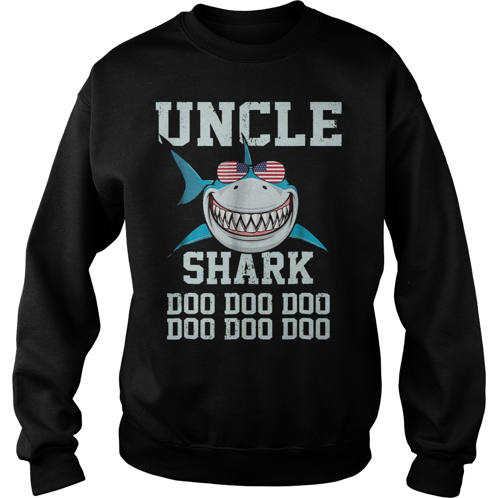 Uncle Shark Doo Doo American Flag Sweat Shirt - Uncle Shark Doo Doo American Flag T-Shirt