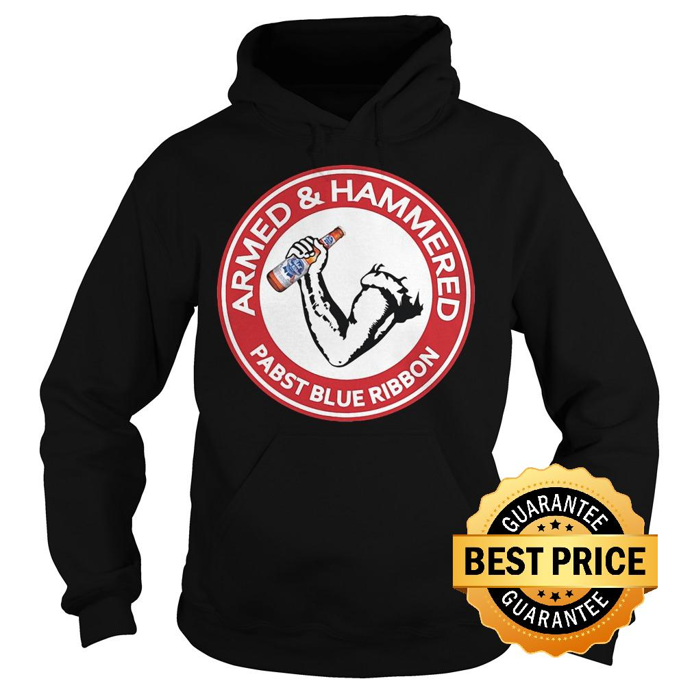 Official Armed Hammered Pabst blue ribbon shirt Hoodie - Official Armed Hammered Pabst blue ribbon shirt