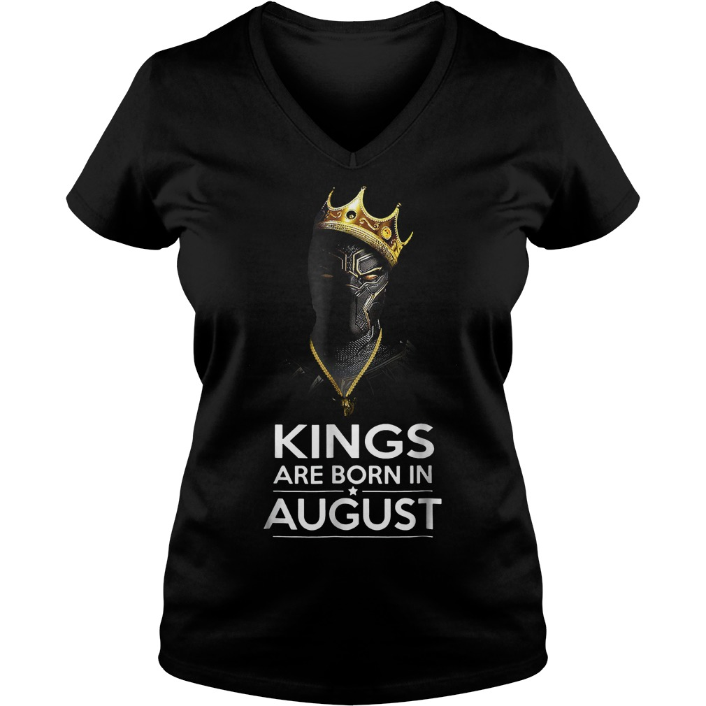 Official Black Panther Kings Are Born August Shirt Ladies V Neck - Official Black Panther Kings Are Born August Shirt