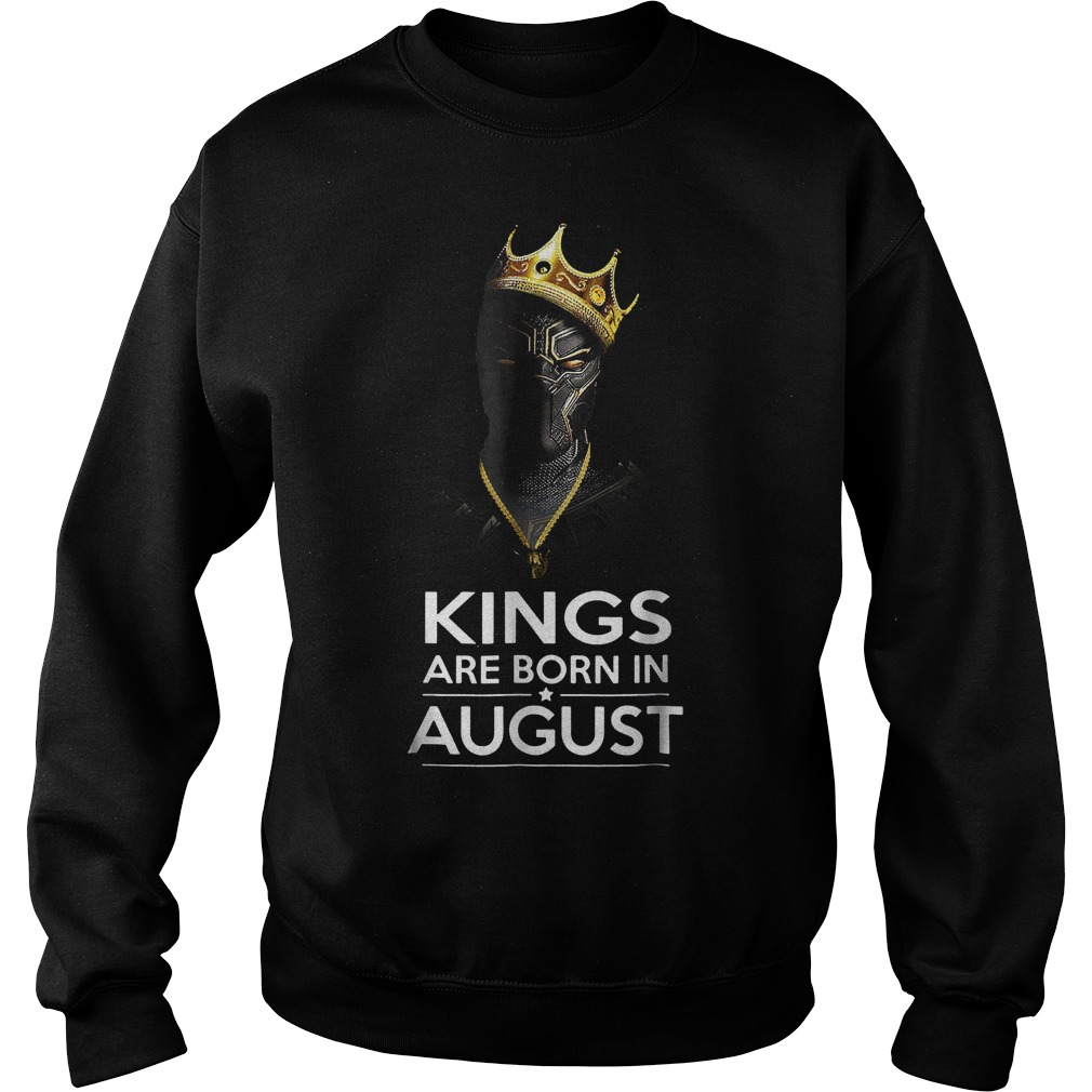 Official Black Panther Kings Are Born August Shirt Sweatshirt Unisex - Official Black Panther Kings Are Born August Shirt