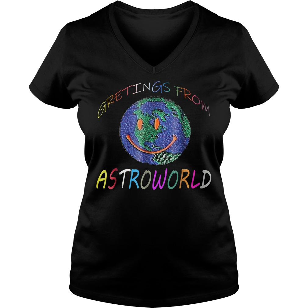 Original The Earth Greeting From Astroworld Shirt Ladies V Neck - Original The Earth Greeting From Astroworld Shirt