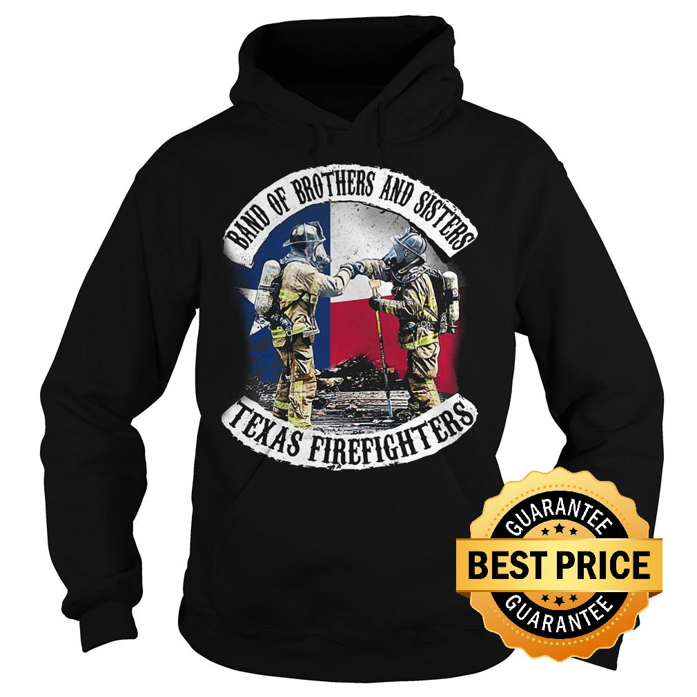 Premium Band of brothers and sisters Texas Firefighter shirt Hoodie - Premium Band of brothers and sisters Texas Firefighter shirt