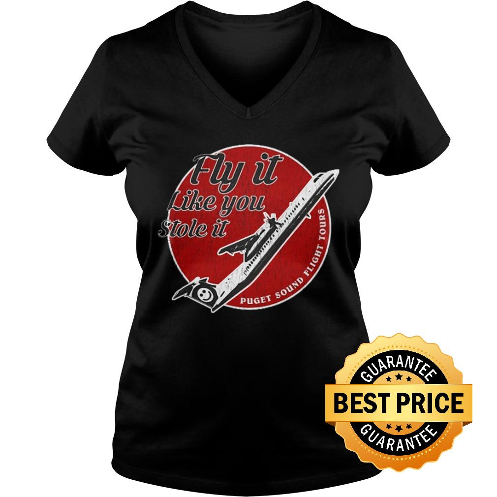 Premium Fly it like you stole it Shirt Ladies V Neck - Premium Fly it like you stole it Shirt