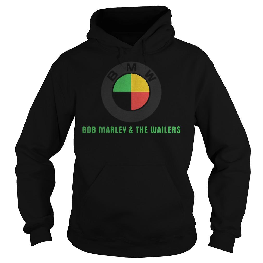 BMW Bob Marley and the wailers Shirt Hoodie - BMW Bob Marley and the wailers Shirt